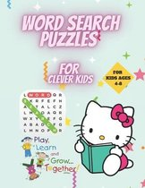 Word Search Puzzles for Clever Kids 4-8