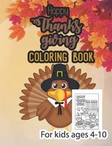 Happy thanksgiving coloring book for kids ages 4-10