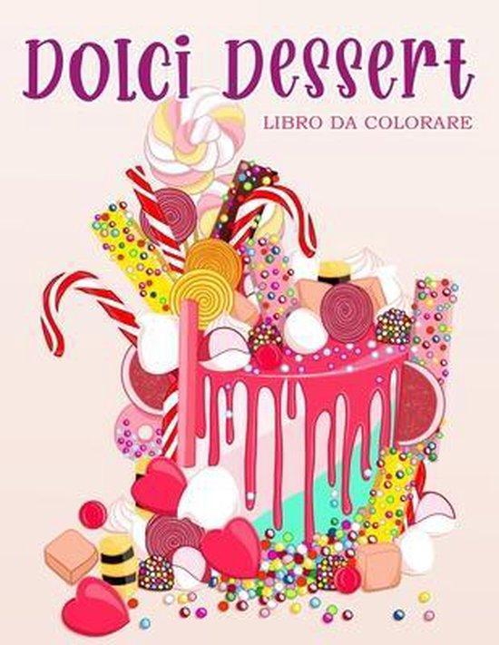 Dolci Dessert