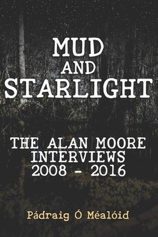 Mud and Starlight