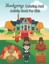 Thanksgiving Coloring And Activity Book For Kids
