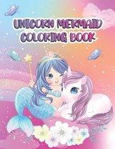 Unicorn Mermaid Coloring Book