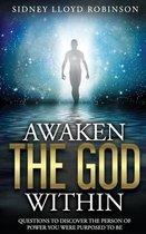 Awaken The God Within