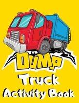 Dump Truck Activity Book