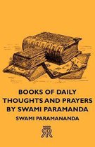 Books of Daily Thoughts and Prayers by Swami Paramanda