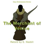 Merchant of Venice Retold by E. Nesbit, The