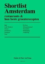 Shortlist Amsterdam – restaurants & hun beste groenterecepten
