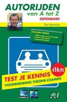 Autorijden van A tot Z  - oefenboek inclusief online code