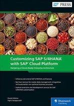 Customizing SAP S/4HANA with SAP Cloud Platform