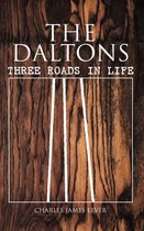 The Daltons: Three Roads In Life
