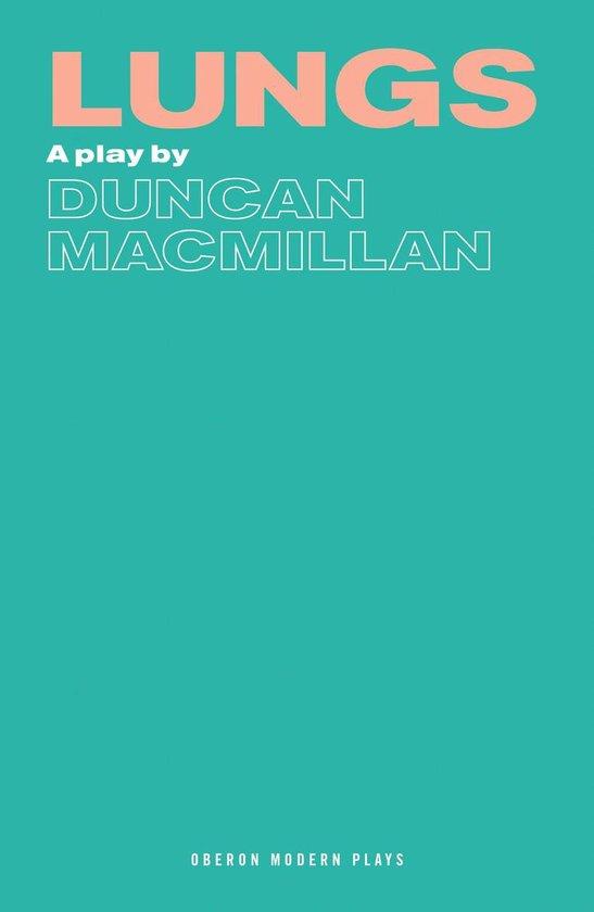 Boek cover Lungs van Duncan Macmillan (Onbekend)