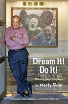 Dream it! Do it!