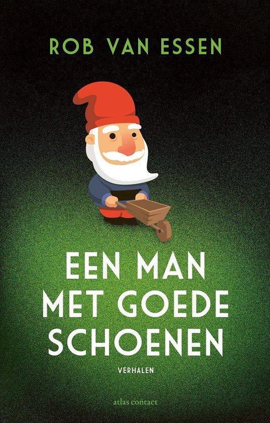 Boek cover Een man met goede schoenen van Rob van Essen (Onbekend)