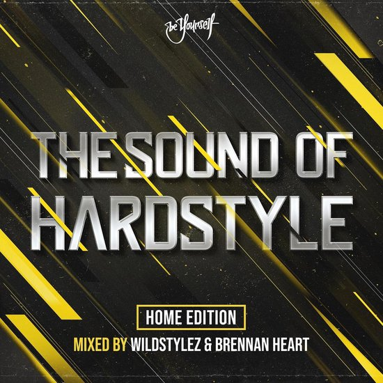 The Sound Of Hardstyle - Home Edition