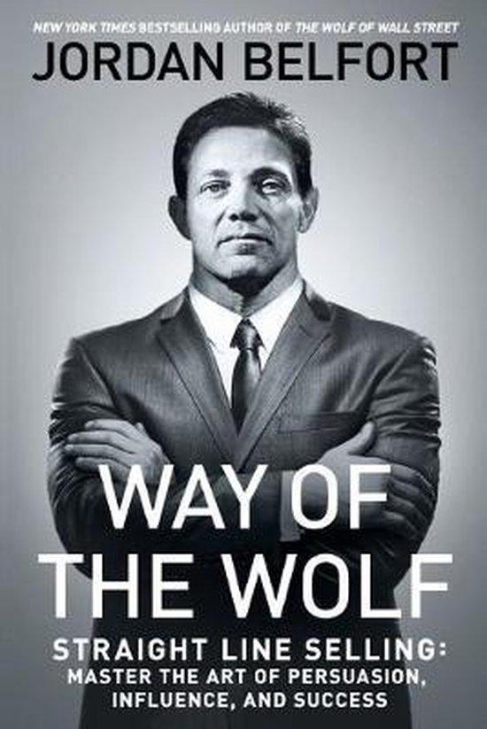 Boek cover Way of the Wolf van Jordan Belfort (Paperback)
