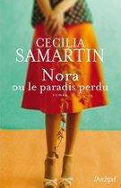 Boek cover Nora ou le paradis perdu van Cecilia Samartin