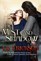 Of Mist and Shadow