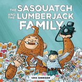 Boek cover Sasquatch and the Lumberjack, The van Crix Sheridan