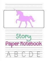 Story Paper Notebook: Cute Unicorn Handwriting Practice Paper Composition School Exercise Book