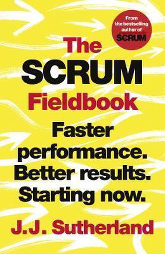 Boek cover The Scrum Fieldbook van J.J. Sutherland (Paperback)
