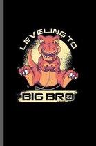 Leveling to big bro