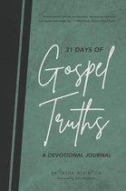 31 Days of Gospel Truths