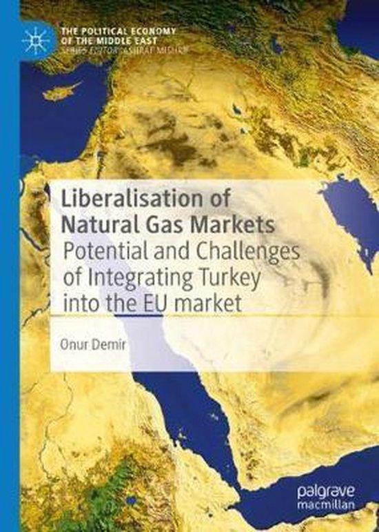 Liberalisation of Natural Gas Markets