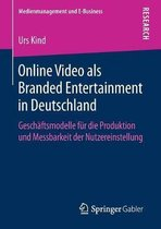 Online Video ALS Branded Entertainment in Deutschland