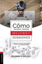 Como Preparar Y Predicar Mejores Sermones