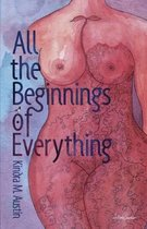 All the Beginnings of Everything