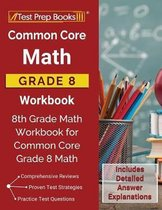 Common Core Math Grade 8 Workbook