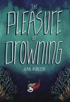 The Pleasure of Drowning