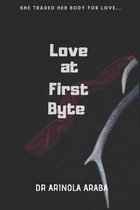 Love at First Byte
