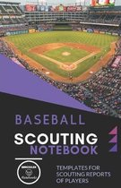 Baseball. Scouting Notebook: Templates for scouting reports of players