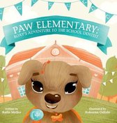 Paw Elementary: Roxy's Adventure to the School Dentist.