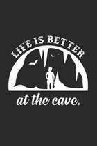 Life is better at the cave: 6x9 Caving - grid - squared paper - notebook - notes