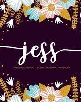Jess: Notebook - Libreta - Cahier - Taccuino - Notizbuch: 110 pages paginas seiten pagine: Modern Florals First Name Noteboo