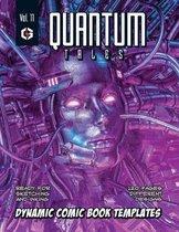 Quantum Tales Volume 11: Dynamic Comic Book Templates