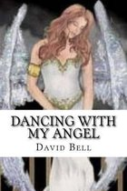 Dancing With My Angel