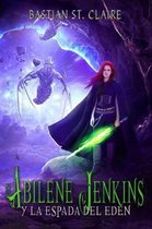 Abilene Jenkins: y la espada del Edén