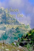 Echoes from the Inner Mountains