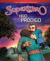 El hijo prodigo / The Prodigal Son
