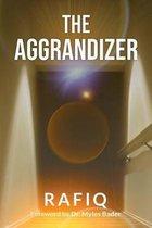 The Aggrandizer