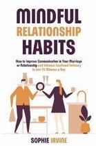 Mindful Relationship Habits