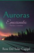 Auroras Emocionales: Cuentos y Poes�as