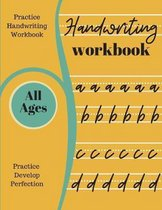 Handwriting Workbook: A4 Practice Handwriting Workbook For All Ages. Adult Teenager And Children. 120 Pages OF Handwriting Paper For Practic