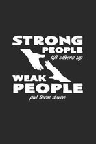 Strong people weak people: 6x9 Anti-Bullying - dotgrid - dot grid paper - notebook - notes