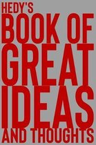 Hedy's Book of Great Ideas and Thoughts