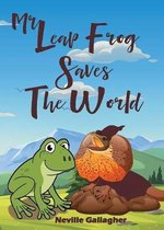 Mr Leap Frog Saves the World