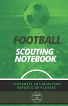 Football. Scouting Notebook: Templates for scouting reports of players